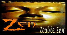 ZEN ZOUBLE ZEN CIGARETTE PAPERS